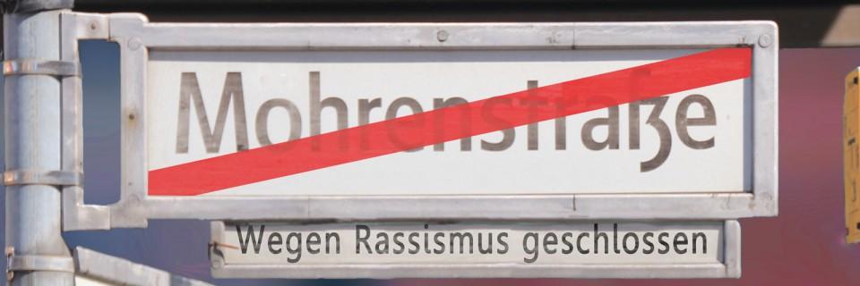 Mohrenstraße, wegen Rassismus geschlossen